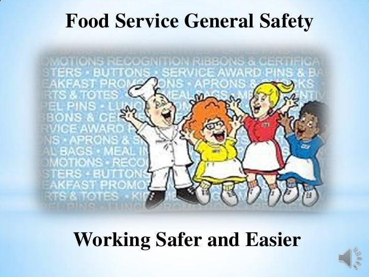 Food Service General SafetyWorking Safer and Easier