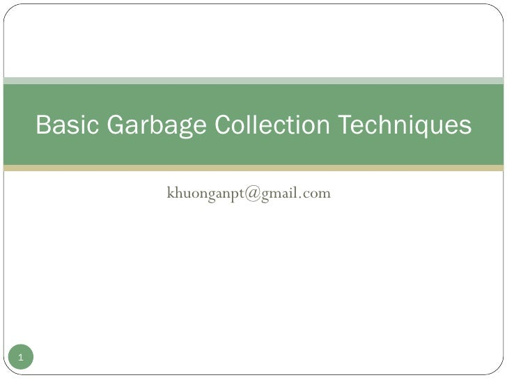 [email_address] Basic Garbage Collection Techniques