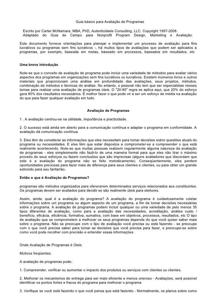 Guia básico para Avaliação de Programas    Escrito por Carter McNamara, MBA, PhD, Autenticidade Consulting, LLC. Copyright...