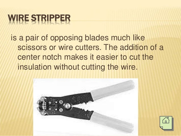 basic hand tools electronics technology rh slideshare net wiring tools and their uses Pinout Tool
