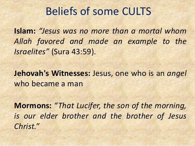 """Beliefs of some CULTS Islam: """"Jesus was no more than a mortal whom Allah favored and made an example to the Israelites"""" (S..."""