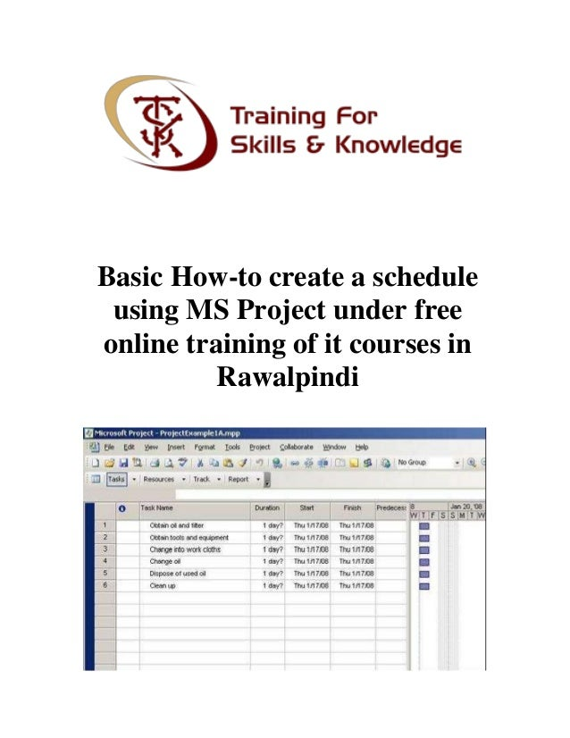 basic how to create a schedule using ms project under free online tra