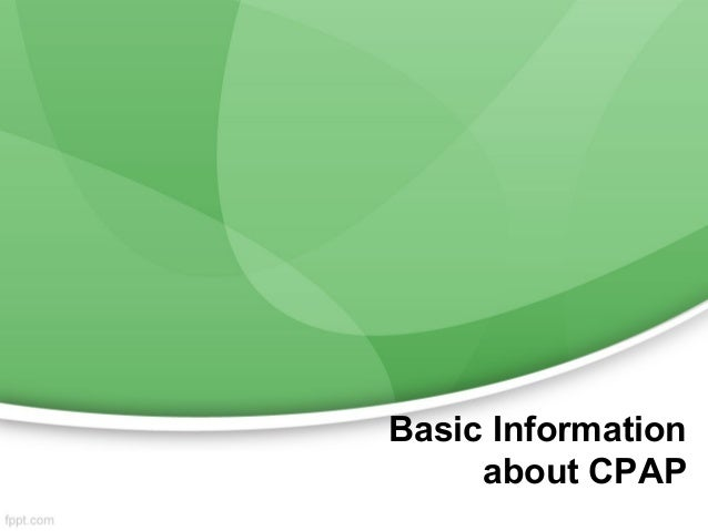 Basic Information     about CPAP
