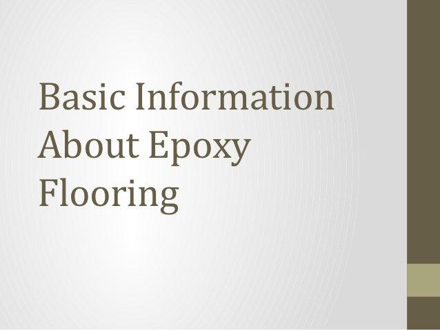 Basic InformationAbout EpoxyFlooring