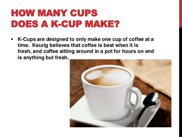 How Much Coffee Is In Ak Cup >> Basic Information About K Cups