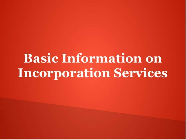 Basic Information on Incorporation Services
