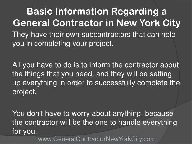 Basic information regarding a general contractor in new for Be your own general contractor