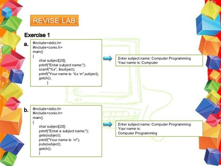 GETCHAR &PUTCHAR       •   Define in the standard C header stdio.hInput Statement -> GETCHAR       •   getch is used to re...