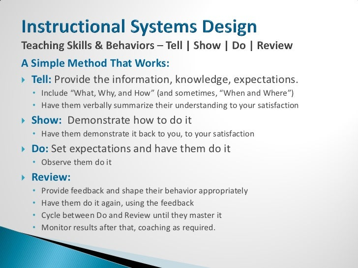    Find ways to restate and review important concepts   Get them doing something (Tell, Show, Do, Review)   Engage mult...