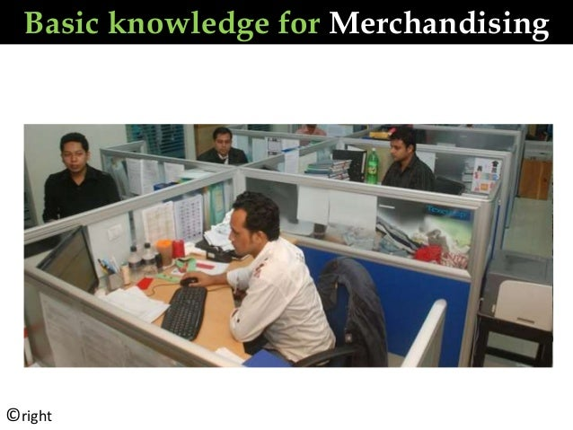 Basic knowledge for Merchandising ©right
