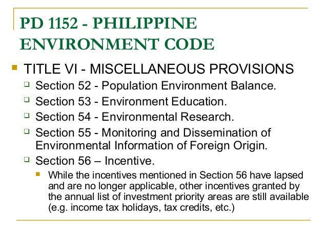 phil environment code Hand to ensure a stable and predictable economic environment,  doing business in the philippines,  omnibus investments code of 1987 13.