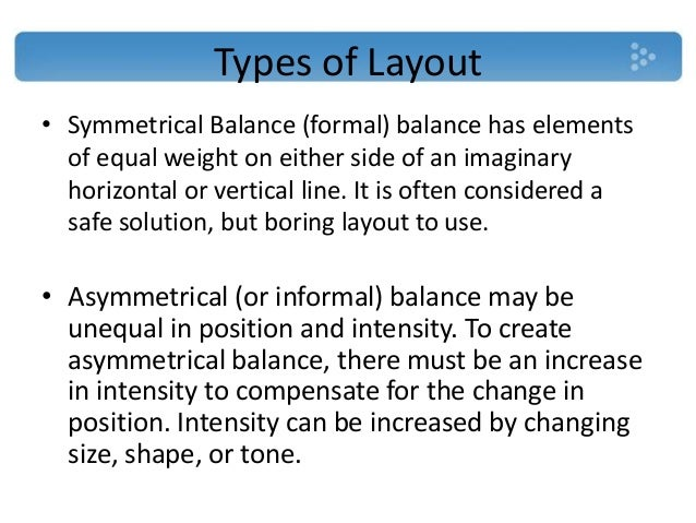 Two Main Types Symmetrical And Asymmetrical 7 Of Layouto Balance Formal Has Elements