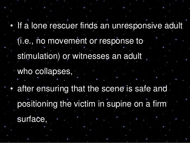 Immediate Recognition and Activation ofthe Emergency Response System• The rescuer should check for a responseby tapping th...
