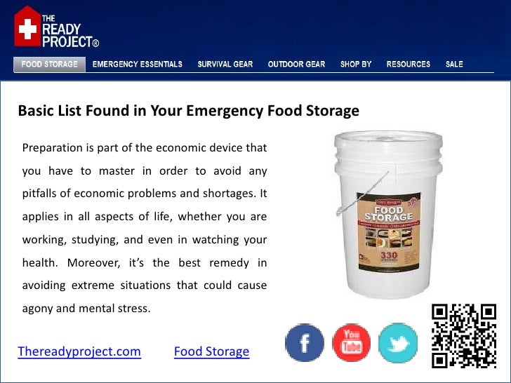 Basic List Found in Your Emergency Food StoragePreparation is part of the economic device thatyou have to master in order ...