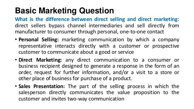 difference between personal selling and direct marketing Basic marketing question