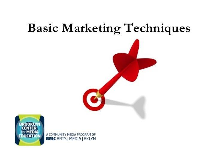Basic Marketing Techniques