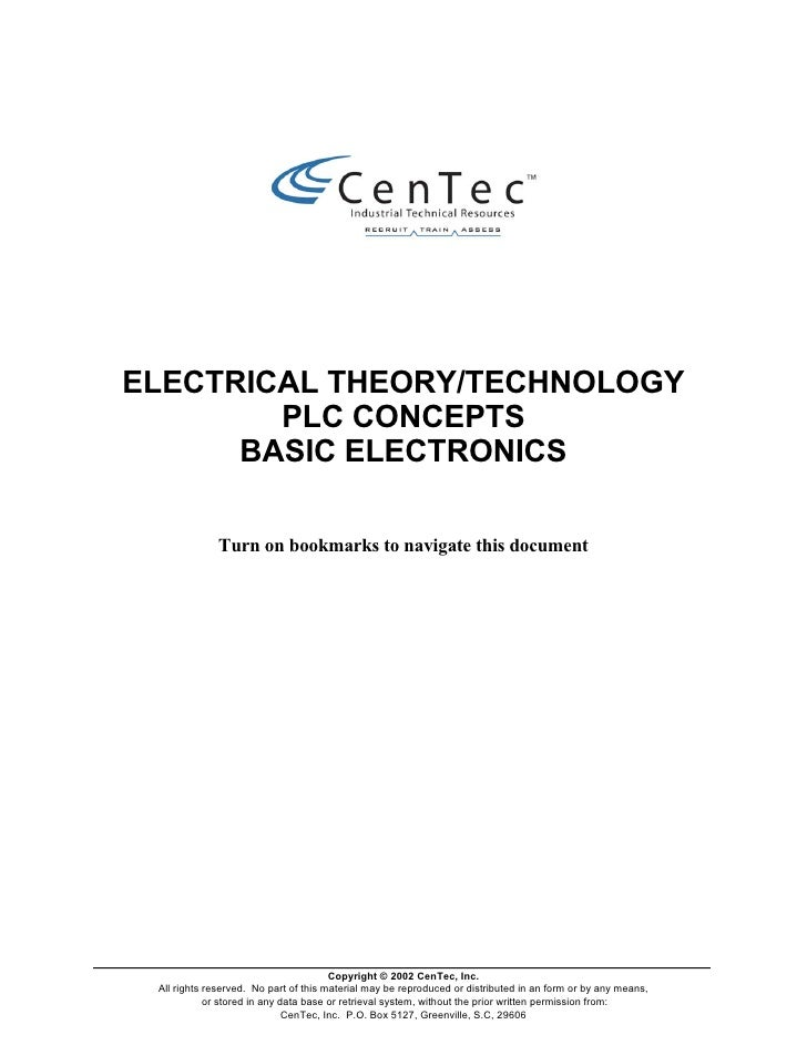 ELECTRICAL THEORY/TECHNOLOGY        PLC CONCEPTS      BASIC ELECTRONICS             Turn on bookmarks to navigate this doc...