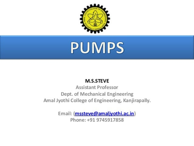M.S.STEVE Assistant Professor Dept. of Mechanical Engineering Amal Jyothi College of Engineering, Kanjirapally. Email: (ms...