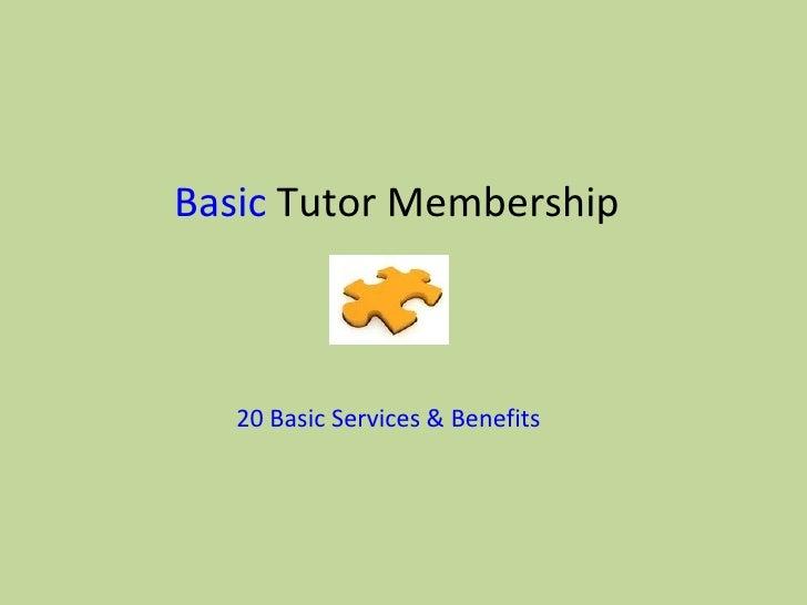 BasicTutorMembership   20BasicServices&Benefits