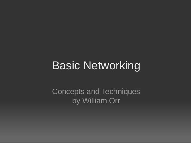 Basic Networking Concepts and Techniques by William Orr