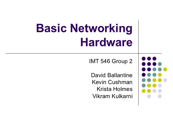 Basic networking hardware pre final 1