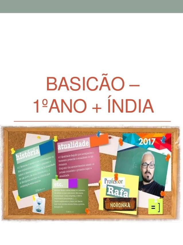 BASICÃO – 1ºANO + ÍNDIA