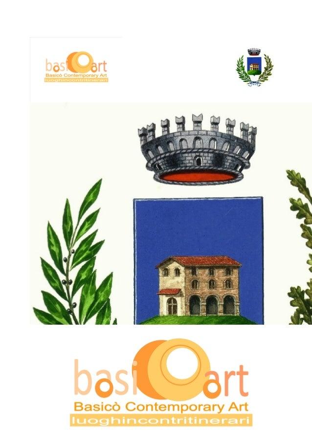 Il progetto si divide in tre fasi: 1. Allestimento Palazzo Baronale: BasiCOArt. Luoghi 2. Messa in atto del Piano di comun...