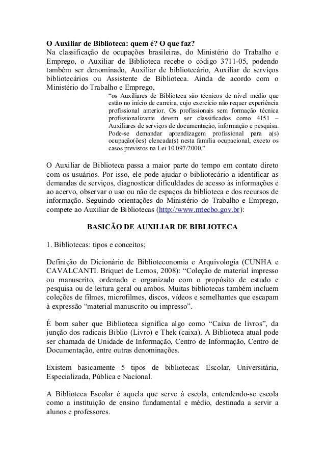 O Auxiliar de Biblioteca: quem é? O que faz? Na classificação de ocupações brasileiras, do Ministério do Trabalho e Empreg...