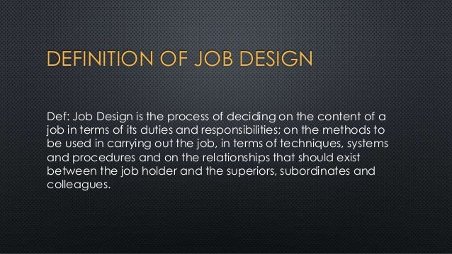 Basic Of Work Study Work Measurement Job Design Om