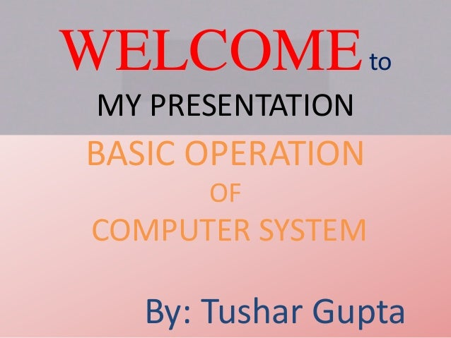 basic operation of computer system