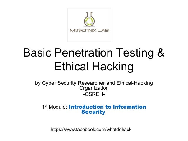 the basics of hacking and penetration Ethical hacking, also known as penetration testing, is legally breaking into computers and devices to test an organization's defenses here's what ethical hacking entails and tips for breaking.
