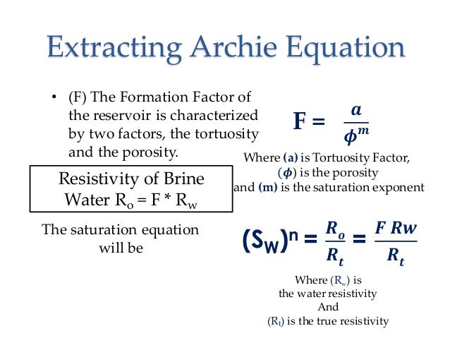 archie equation petrophysics While archie's equation describes the electrical  hence, use of archie's  equation would result in very low  especially, the petrophysics group for  making.