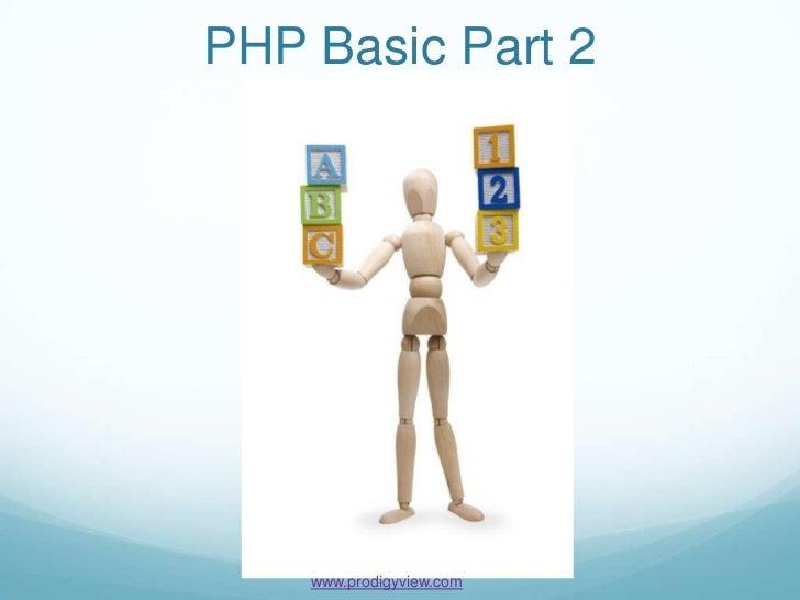 PHP Basic Part 2    www.prodigyview.com