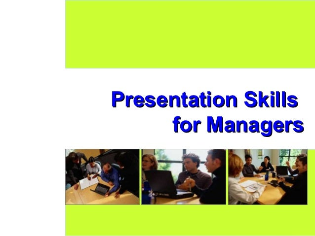 Presentation Skills     for Managers                 1