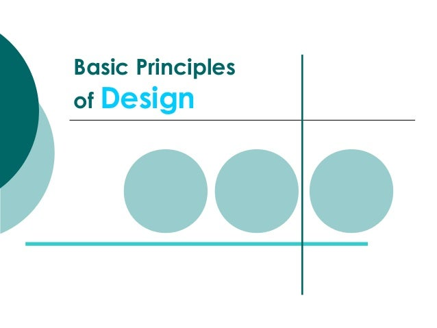 Different Principles Of Design : Basic principles of design