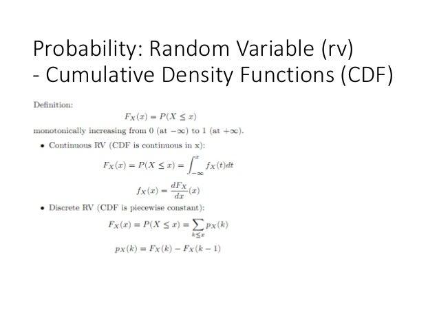 Probability: Random Variable (rv) - Cumulative Density Functions (CDF)