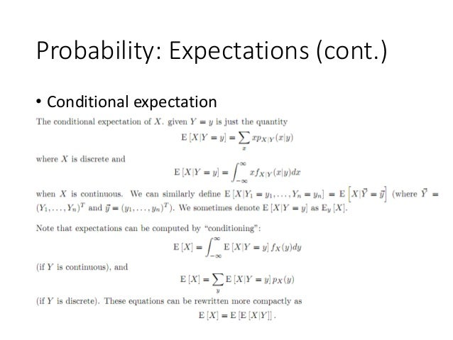 Probability: Expectations (cont.) • Conditional expectation