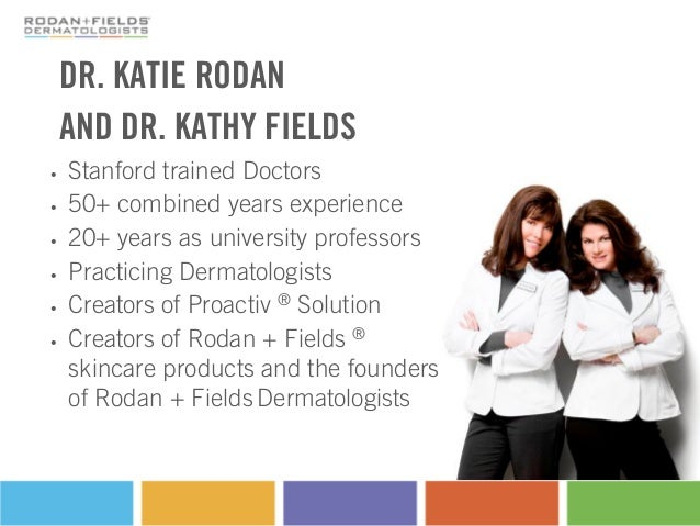 Rodan + Fields Dermatologists Basic Product Knowledge http://victoriaskincare.net Slide 3