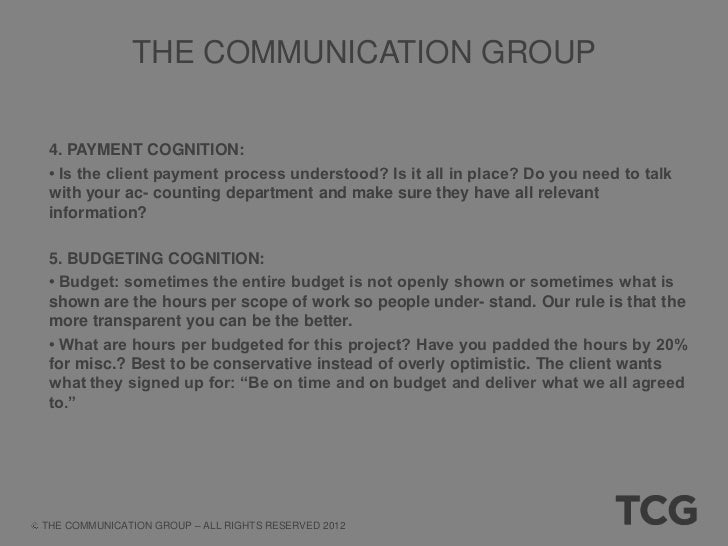 THE COMMUNICATION GROUP 6. KICKOFF COLLABORATION: • Are you prepared for the internal kickoff meeting to make sure everyon...