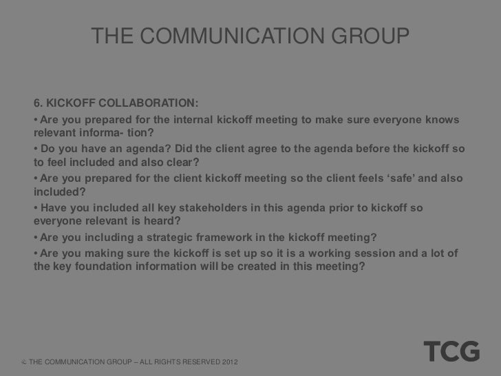 THE COMMUNICATION GROUP 7. COMMUNICATION, COLLABORATION AND ORGANIZATION: • What documents are already organized and what ...