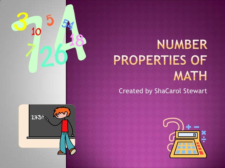 Number properties of math<br />Created by ShaCarol Stewart<br />