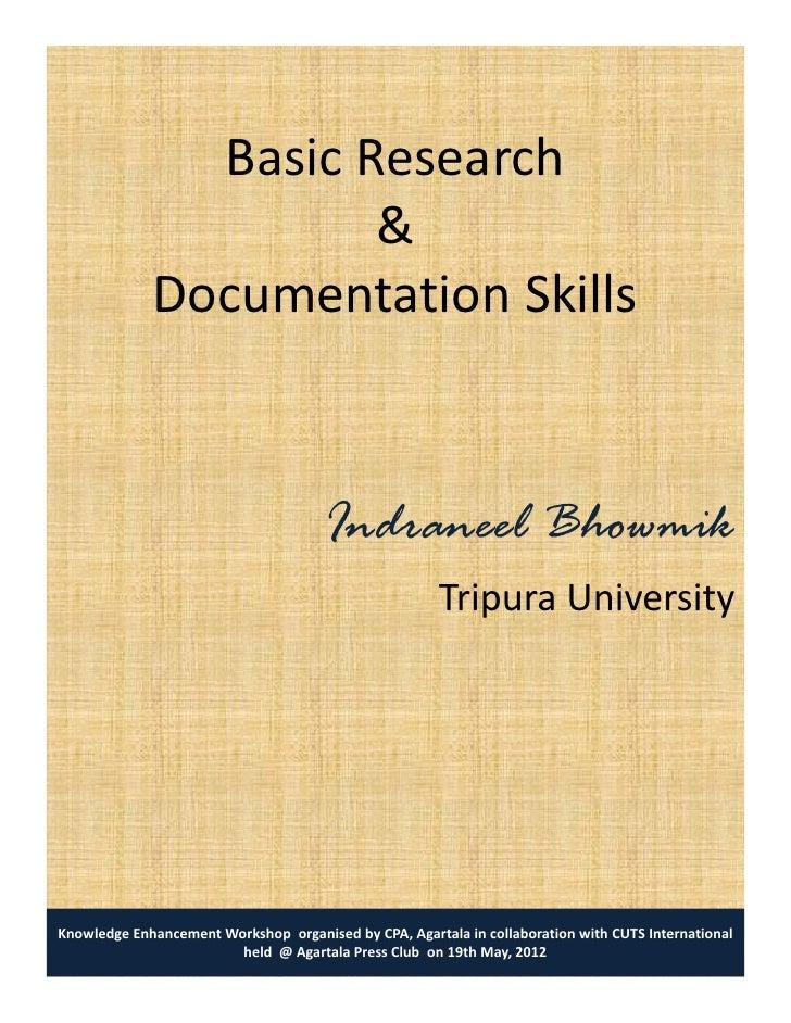 Basic Research                      &             Documentation Skill             D        t ti Skills                    ...