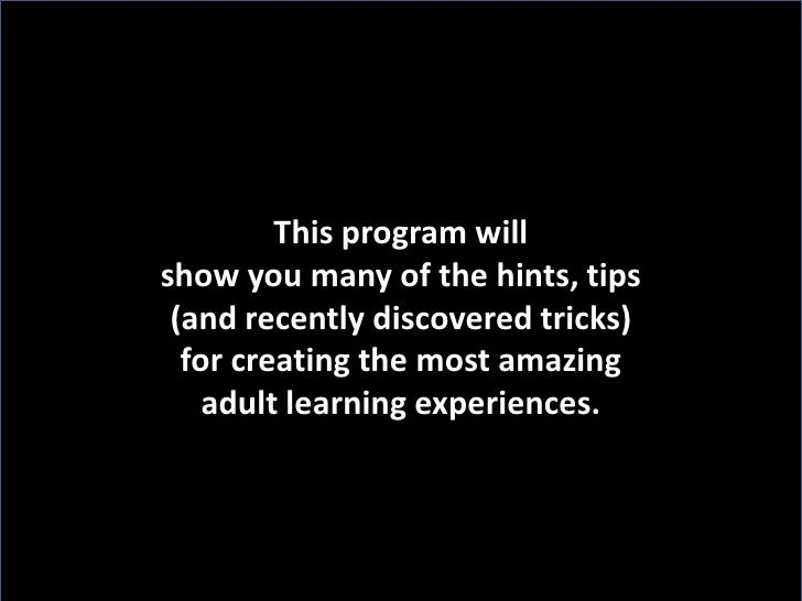 This program will <br />show you many of the hints, tips <br />(and recently discovered tricks) <br />for creating the mos...