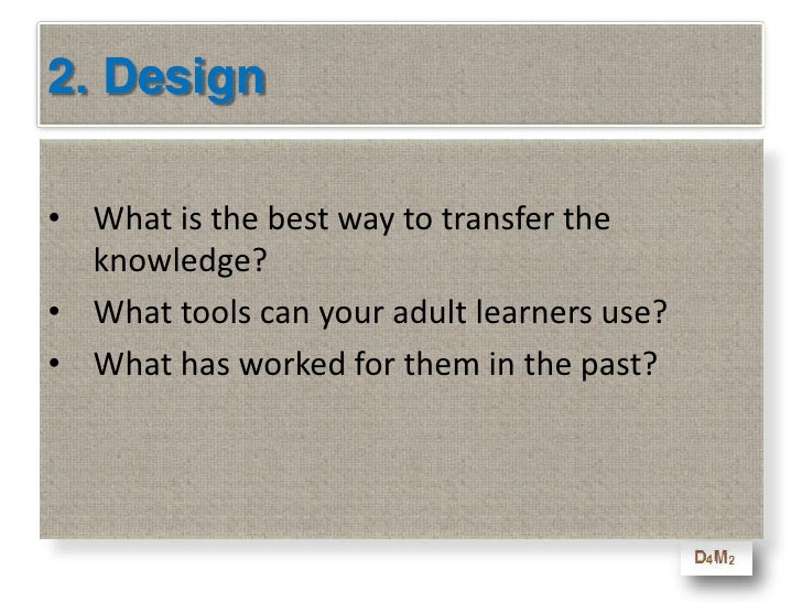 Learning Objectives - Design<br />   At the end of this module you will be able to<br />Understand that the design of a pr...