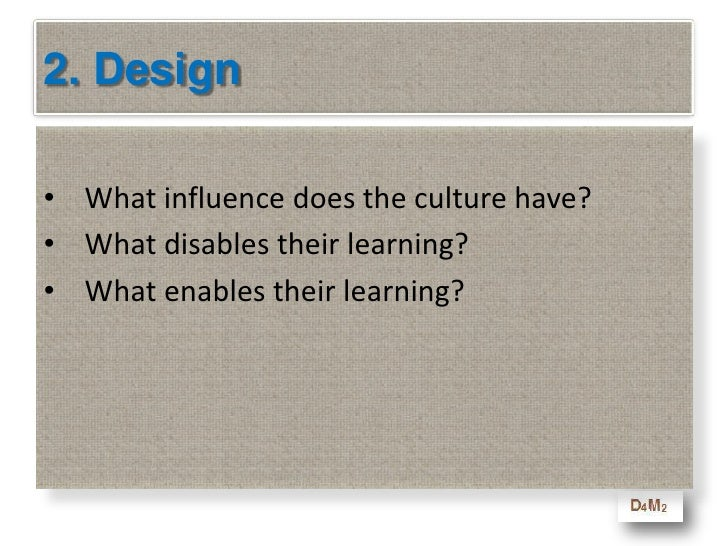 2. Design<br />What is the best way to transfer the knowledge?<br />What tools can your adult learners use?<br />What has ...