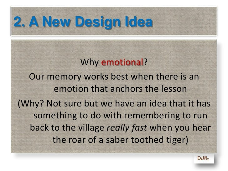 2. A New Design Idea<br />      Every 10-minute lesson starts and ends with a related emotional story. that helps adults e...