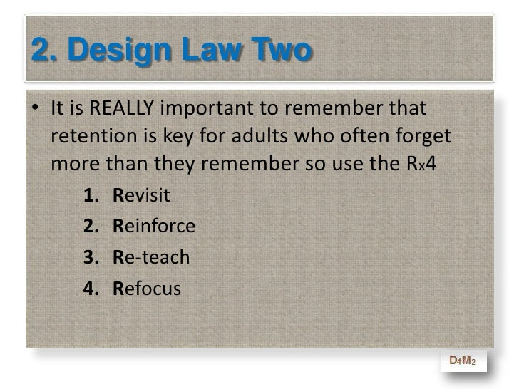 2. Design Law One<br />            PowerPoint slides are NOT a course<br />If you use PowerPoint, here are the rules:<br /...