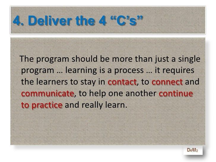 Learning Objectives - Deliver<br />At the end of this module you will be able to<br />Know some of the key elements that g...