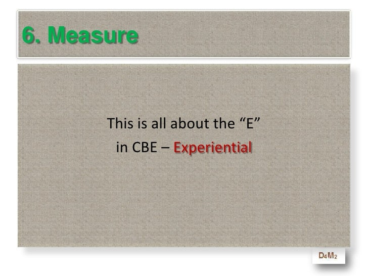 6. Measure<br />The only good measure is to observe what was learned – during AND after the program<br />For example, a su...