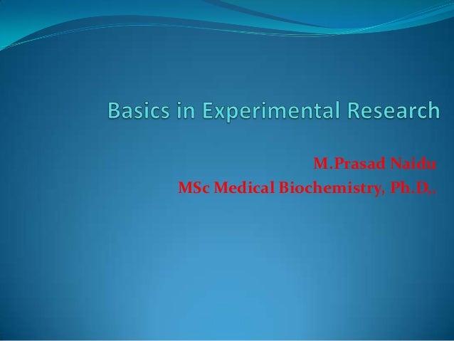 M.Prasad Naidu MSc Medical Biochemistry, Ph.D,.
